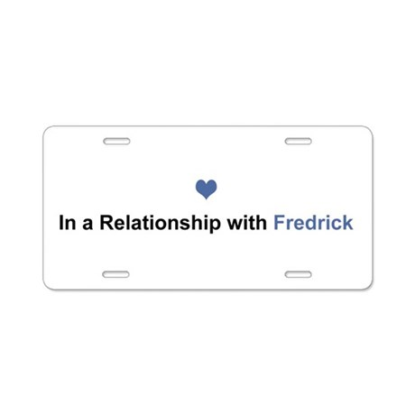 Fredrick Relationship Aluminum License Plate