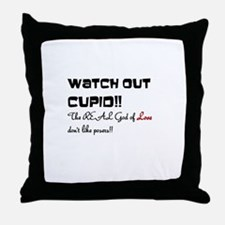 Watch out Cupid!! Throw Pillow
