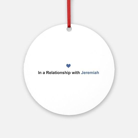 Jeremiah Relationship Round Ornament