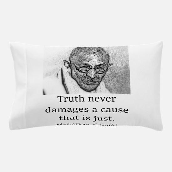 Truth Never Damages - Mahatma Gandhi Pillow Case