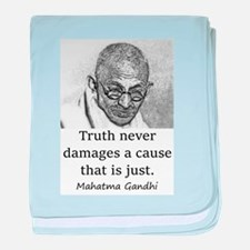 Truth Never Damages - Mahatma Gandhi baby blanket