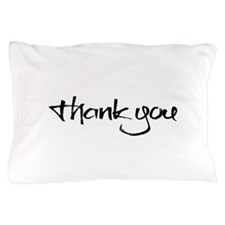 thank you Pillow Case