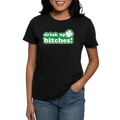 Drink Up, Irish Humor Women's Dark T-Shirt