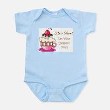 Life's Short Infant Bodysuit