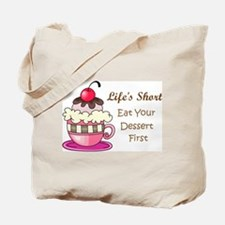 Life's Short Tote Bag