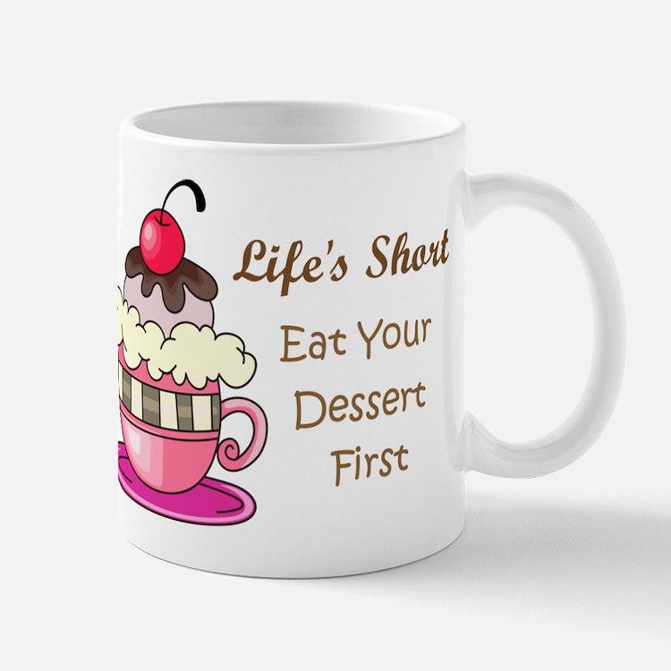 Life's Short Mug