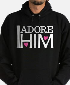 I Adore Him Funny Dating Hoodie (dark)
