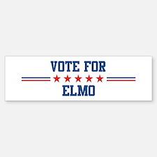 Vote for ELMO Bumper Bumper Bumper Sticker