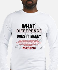 What Difference Does It Make Long Sleeve T-Shirt