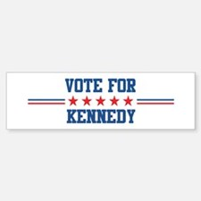 Vote for KENNEDY Bumper Bumper Bumper Sticker