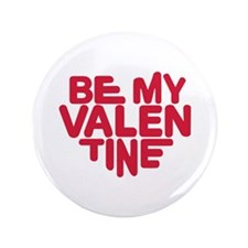 "Be my valentine red heart 3.5"" Button"