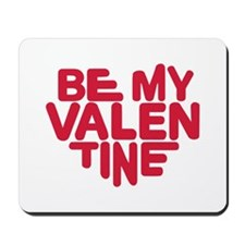 Be my valentine red heart Mousepad
