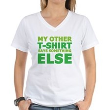 My other t-shirt says something else Shirt