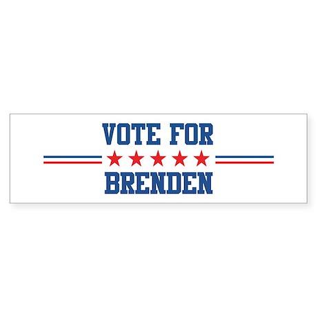 Vote for BRENDEN Bumper Sticker