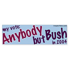 Vote Anybody But Bush Bumper Bumper Sticker