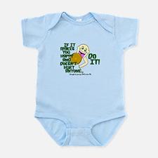 IF IT MAKES YOU HAPPY... Infant Bodysuit