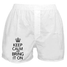 KEEP CALM AND BRING IT ON Boxer Shorts