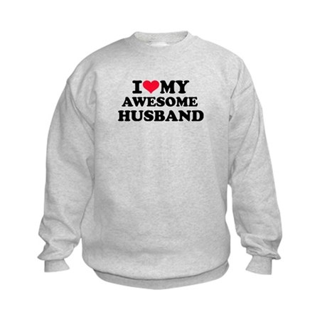 I love my awesome husband Kids Sweatshirt