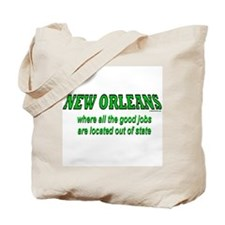 New Orleans Good Jobs<br> Tote Bag