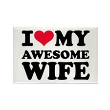 I love my awesome wife Rectangle Magnet