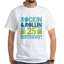 25th Birthday Rock and Roll Shirt