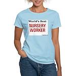 World's Best Nursery Worker Women's Pink T-Shirt