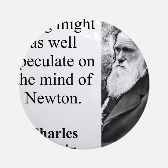 A Dog Might As Well Speculate - Charles Darwin Rou