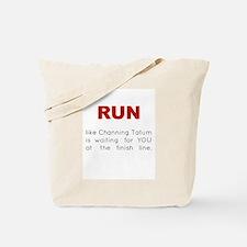 Running for Channing Tatum Tote Bag