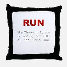 Running for Channing Tatum Throw Pillow