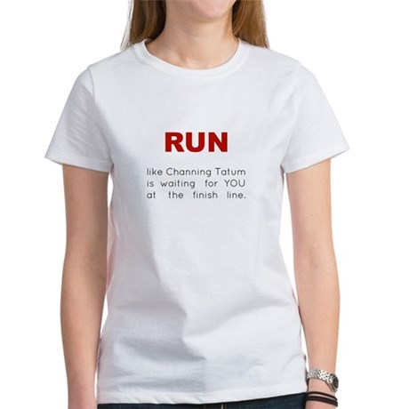 Running for Channing Tatum Women's T-Shirt