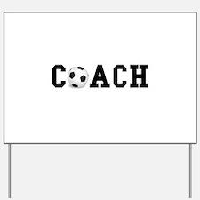 Soccer Coach Yard Sign