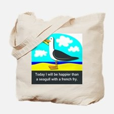 Happier than a Seagull with a French Fry Tote Bag