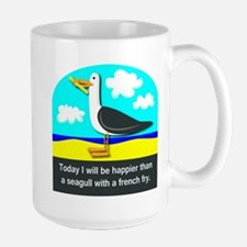 Happier than a Seagull with a French Fry Large Mug