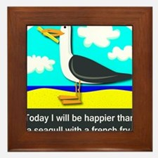 Happier than a Seagull with a French Fry Framed Ti