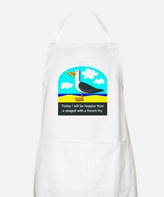 Happier than a Seagull with a French Fry Apron