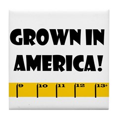 Ruler Grown In America! Tile Coaster