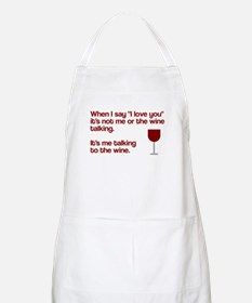 Me talking to the wine Apron