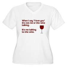 Me talking to the wine T-Shirt