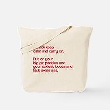 Do not keep calm Tote Bag