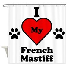 I Heart My French Mastiff Shower Curtain
