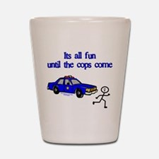 Funny Police humor Shot Glass