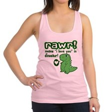 Cute! RAWR Means Love Racerback Tank Top