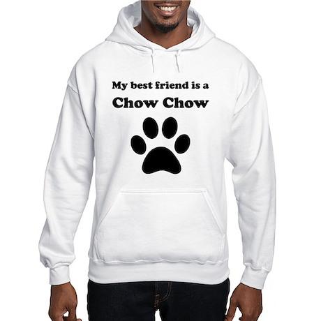 Chow Chow Best Friend Hooded Sweatshirt