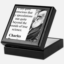 I Am Quite Conscious - Charles Darwin Keepsake Box