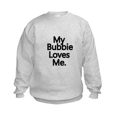 My Bubbie Loves Me..png Kids Sweatshirt