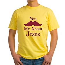 Mustache Me About Jesus T