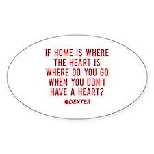 Dexter Quote Heart Decal