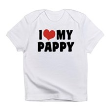 I Love My Pappy Infant T-Shirt