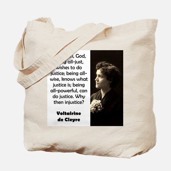 First Then God Being All Just - de Cleyre Tote Bag