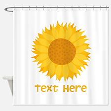 Sunflower. Custom Text. Shower Curtain